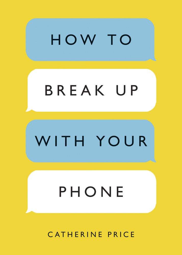 News trinity per saecula ten speed press will release how to break up with your phone on 13 february 2018 fandeluxe Image collections
